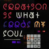 Creation is What Feeds My Soul - The Series About Sounds Definition - All Styles Jam