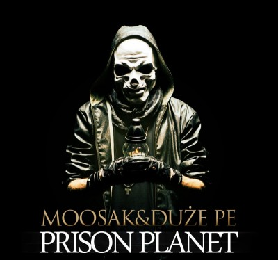 Duże Pe & Moosak - Prison Planet [FREE DOWNLOAD]