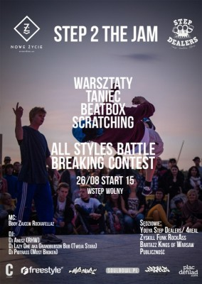 STEP 2 THE  JAM / ALL STYLES BATTLE / BREAKING CONTEST / WARSZTATY STEP DEALERS