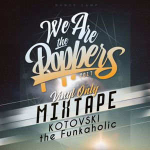 We Are The POPPERS Mixtape (Vinyl Only)!