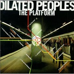 Album: Dilated Peoples - The Platform