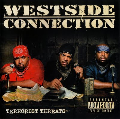 Album: Westside Connection - Terrorist Threats