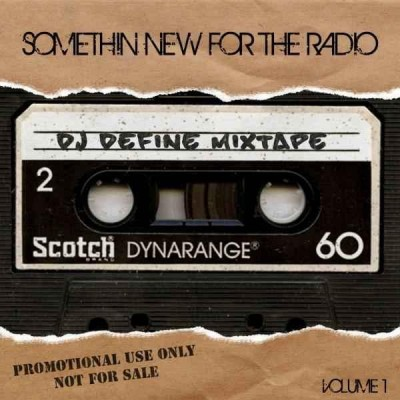 Dj Define - Somethin New For The Radio vol.1 !!!