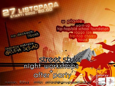 STREET STYLE NIGHT WORKSHOPS + AFTER PARTY