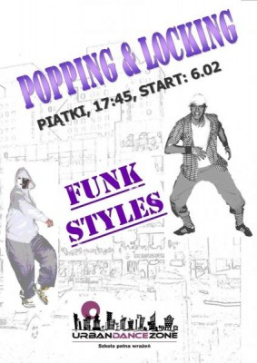 Get Funky - kurs Popping&Locking w Łodzi! Start: 6.02, 17:45
