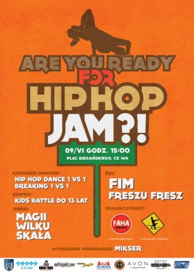 ARE YOU READY FOR HIP HOP JAM ?!
