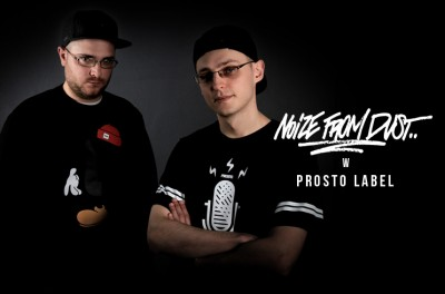 Noize from Dust w Prosto Label!