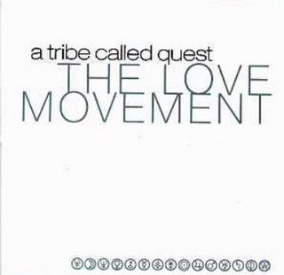 Album: A Tribe Called Quest: The Love Movement