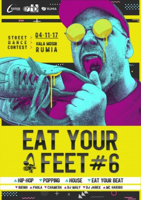 EAT YOUR FEET #6 | Street Dance Contest 2017
