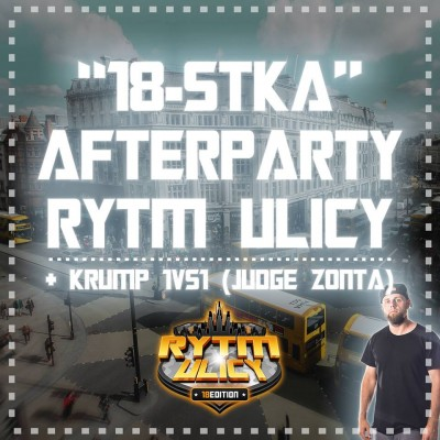 18th After Party Rytm Ulicy & KRUMP