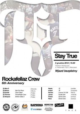 6TH ROCKAFELLAZ ANNIVERSARY STAY TRUE
