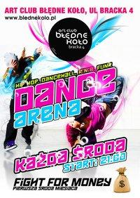 DANCE ARENA: fight for money