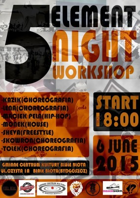 5 ELEMENT NIGHT WORKSHOPS