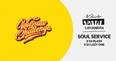 Soul Service X Plash X Lazy One / Between Party Warsaw Challenge