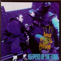 Album: Lords of the Underground: Keepers of the Funk