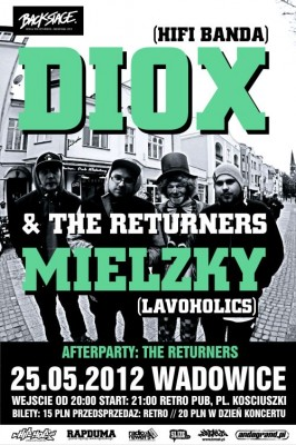 DIOX & THE RETURNERS + MIELZKY (LAVOHOLICS) w WADOWICACH!