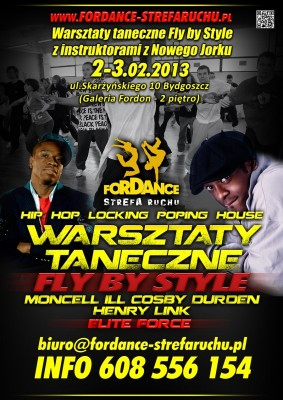 Warsztaty taneczne Fly by Style  - HENRY LINK i MONCELL  ILL COSBY DURDEN w Polsce