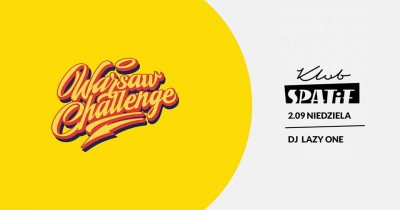 After Party Warsaw Challenge x Lazy One