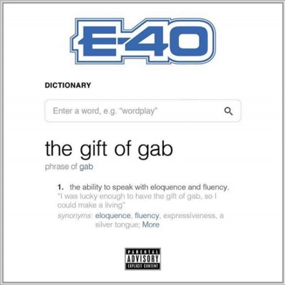 "Album: E-40 ""The Gift of Gab"""