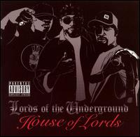 Album: Lords of the Underground: House of Lords