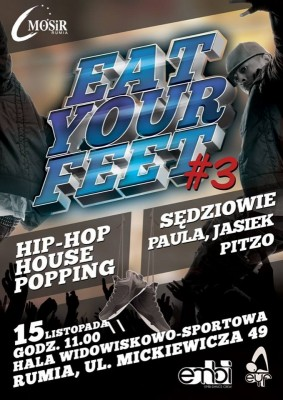 EAT YOUR FEET #3 | Hip Hop | House | Popping | Dance Contest 2014