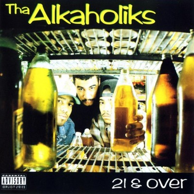 Album: Tha Alkaholiks - 21 & Over
