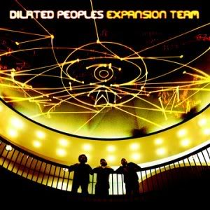 Album: Dilated Peoples - Expansion Team