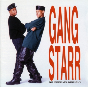 Album: Gang Starr  No More Mr. Nice Guy  (1989)