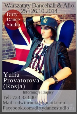 Dirty South Wokshops - Yulia Provatarova / Dancehall, Afro