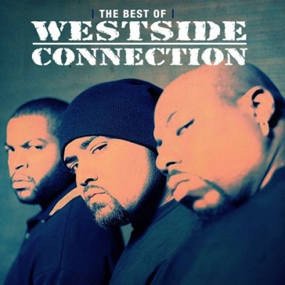 Album: Westside Connection - The Gangsta The Killa & The Dope D (The Best of Westside Connection)