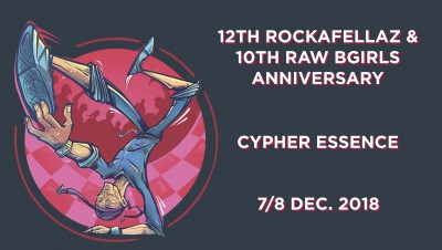 12th RockaFellaz Crew & 10th Raw Bgirls Anniversary 7-8.12.2018