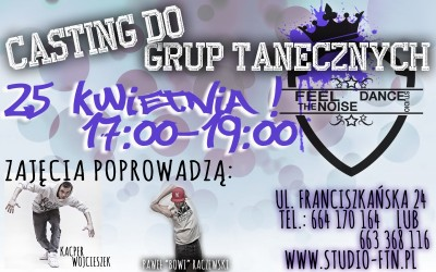 Casting do grup tanecznych Feel The Noise Dance Studio !!!