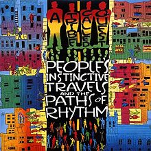 Album: A Tribe Called Quest: Peoples Instinctive Travels and the Paths of Rhythm