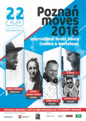 POZNAŃ MOVES 2016 – INTERNATIONAL STREET DANCE CONTEST & WORKSHOPS