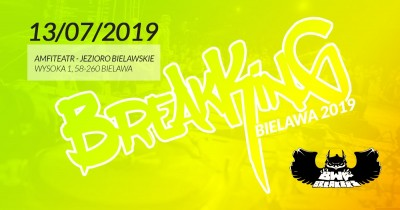 BREAK KING Bielawa 2019