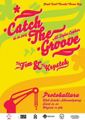 CATCH THE GROOVE | PROTOKULTURA
