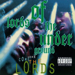 Album: Lords of the Underground: Here Come the Lords