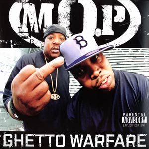 Album: M.O.P. - Ghetto Warfare