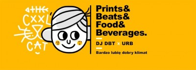 Prints & Beats & Food & Beverages & Bardzo lubię