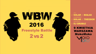 WBW 2016 (XIV edycja) ☆ Freestyle Battle 2 vs 2