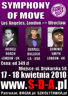 SYMPHONY OF MOVE vol. 3 - Derrell Bullock (LA - USA), Ukweli Roach (UK), Dominic Smith (UK) - www.S-D-A.pl