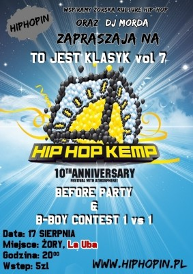 To Jest Klasyk vol 7 aka HIP HOP KEMP Before Party & BBOY CONTEST